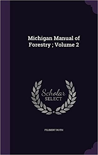 Michigan Manual of Forestry : Volume 2