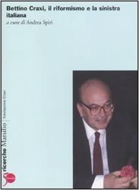 Book Bettino Craxi, il riformista e la sinistra italiana