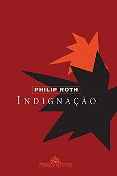 Indignação por [Roth, Philip]