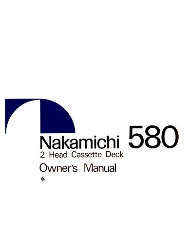 Nakamichi 580 Cassette Deck Owners Instruction Manual for sale  Delivered anywhere in USA
