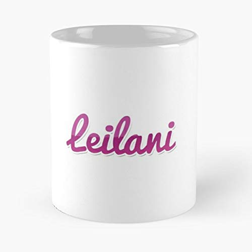 Leilani Yourself Your Friend Funny Floral Coffee Mugs Gifts