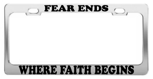 Faith Tag (FEAR ENDS WHERE FAITH BEGINS TAG LICENSE PLATE FRAME CAR ACCESSORIES CHROME STEEL)