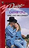 Abbie and the Cowboy, Cathie Linz, 0373760361