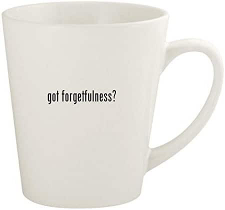 got forgetfulness? - 12oz Ceramic Latte Coffee Mug Cup, White