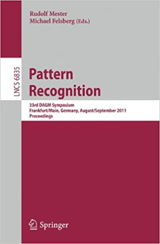 Pattern Recognition: 33rd DAGM Symposium, Frankfurt/Main, Germany, August 31 - September 2, 2011, Proceedings (Lecture Notes in Computer Science)