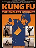 Kung-Fu : The Endless Journey, Wong, Douglas L., 0865680876