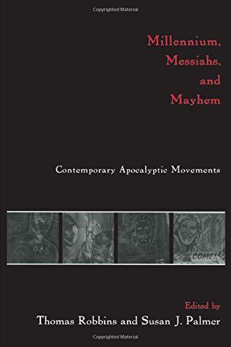 Millennium, Messiahs, and Mayhem