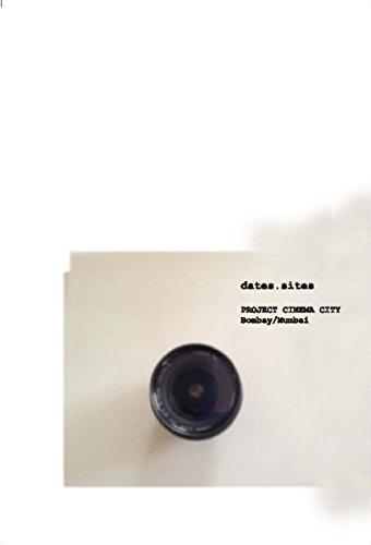 dates.sites – Project Cinema City, Bombay/Mumbai