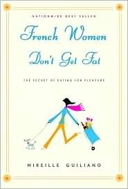 Read Online French Women Don't Get Fat 1st (first) edition Text Only PDF