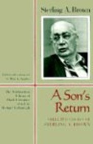 A Son's Return: Selected Essays of Sterling A. Brown (Northeastern Library of Black Literature)