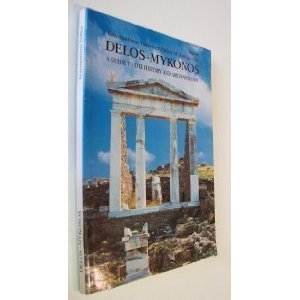 Delos Mykonos  A Guide To The History And Archeology