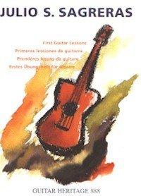 Julio S. Sagreras: First Guitar Lessons