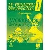 Le Nouveau Sans Frontier - 1 Workbook
