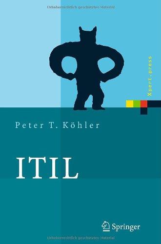 ITIL: Das IT-Servicemanagement Framework (Xpert.press)