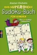 Das superdicke Sudoku-Buch für Kinder