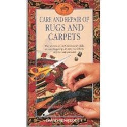 Care And Repair Of Rugs And Carpets  Craftsmen's Guides