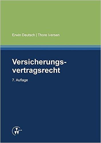 Versicherungsvertragsrecht: Amazon.de: Erwin Deutsch, Thore Iversen ...