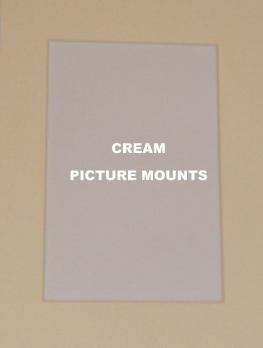 4 x Cream Picture/Photo Mounts *All Sizes* (6x4 to fit 5x3)