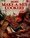 img - for More Make-A-Mix Cookery book / textbook / text book