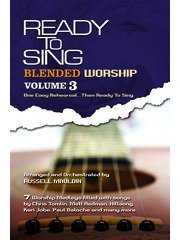 Blended Worship, Vol. 3 (Ready to Sing) (Choral Book)