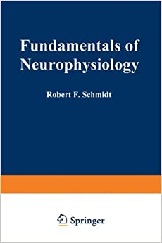 Fundamentals of Neurophysiology (Springer Study Edition)