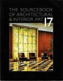 The Sourcebook of Architectural and Interior Art 17, J.K, 1880140470
