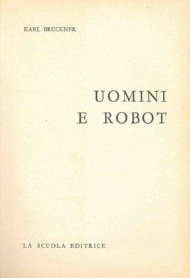 Uomini e robot.