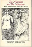 The Mermaid and the Minotaur : Sexual Arrangements and Human Malaise, Dinnerstein, Dorothy, 0060905875