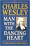 Charles Wesley, T. Crichton Mitchell, 0834114496