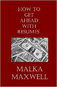 how to get ahead with resumes 9780979284526