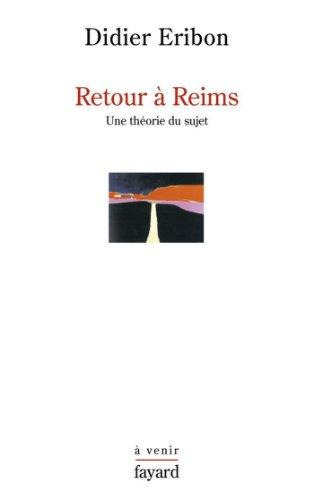 Retour à Reims: Une théorie du sujet (Histoire de la Pensée) (French