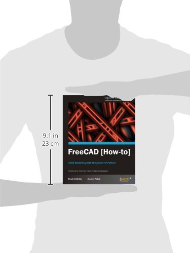 FreeCAD [How-to]: Daniel Falck, Brad Collette: 9781849518864: Amazon