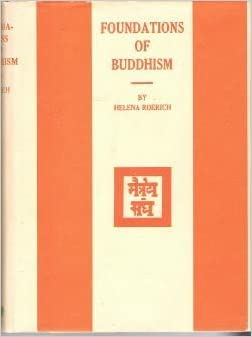 Foundations of Buddhism: Amazon.es: Helena Roerich: Libros ...