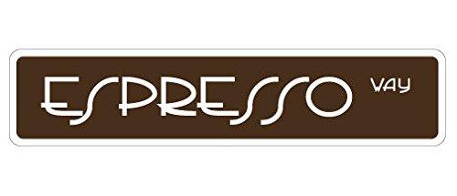 Cortan360 ESPRESSO Street Sign lover coffee drinker shop house| Indoor/Outdoor | 8