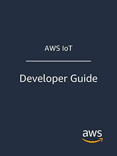 AWS IoT: Developer Guide