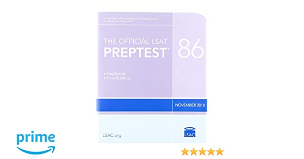 The Official LSAT PrepTest 86: (Nov  2018 LSAT): Law School