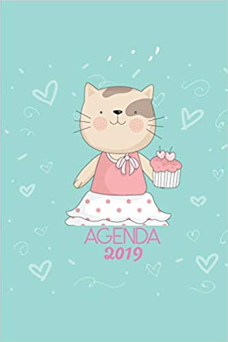 Agenda 2019: Agenda Mensual y Semanal + Organizador I Cubierta con tema de Gatos Enero 2019 a Diciembre 2019 6 x 9in (Spanish Edition): Casa Gato Journals: ...