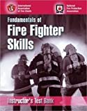 Fundamentals of Fire Fighter Skills, National Fire Protection Association Staff, 0763725544