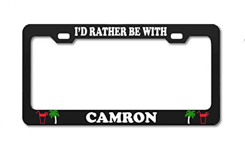 Product Express I'd Rather BE with Camron Black Aluminum License Plate Frame Standard 12x6 Boy Girl Name