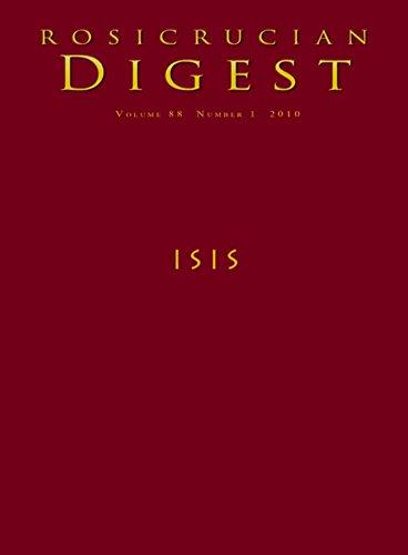 Isis: Digest (Rosicrucian Order AMORC Kindle Editions) por Rosicrucian Order AMORC,Julie Scott,Steven Armstrong,Arthus Versluis,Caitlin Matthews,Chiavola Birnbuam, Lucia,John Carey