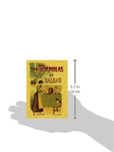 100 formulas para preparar salsas. Recetas exquisitas y variadas. Edicion Facsimilar (Spanish Edition): Mademoiselle Rose: 9788497613347: Amazon.com: Books