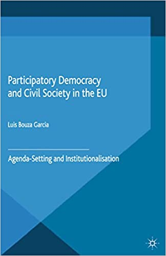 Participatory Democracy and Civil Society in the EU: Agenda ...
