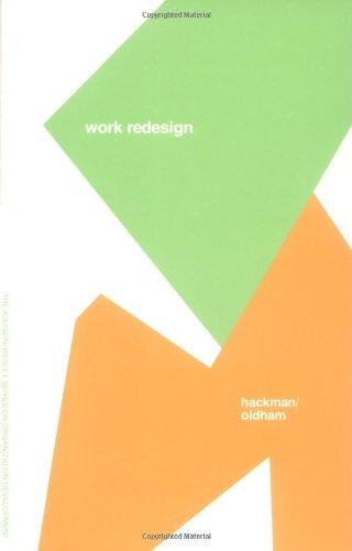Work Redesign (Prentice Hall Organizational Development Series)