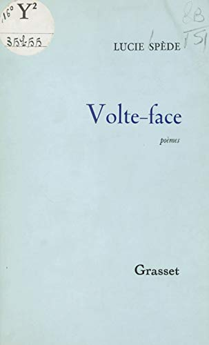 Volte-face (French Edition) ()