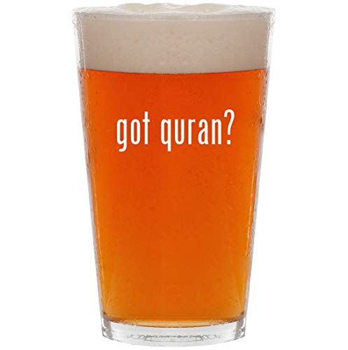 got quran? - 16oz All Purpose Pint Beer Glass