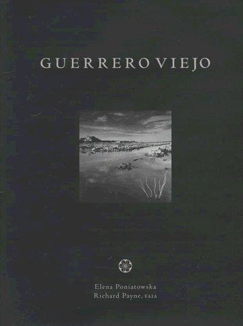 Guerrero Viejo by Elena Poniatowska - Mall Viejas