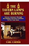 Tavern Lamps Are Burning, Carl Lamson Carmer, 0823216977