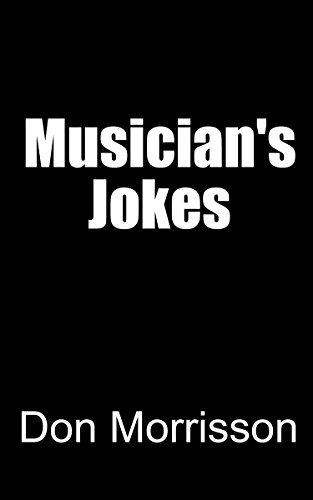 Musician's Jokes: Music Industry Jokes for $<!---->