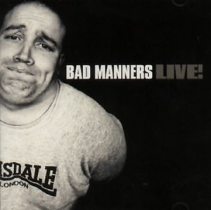 Live: Bad Manners
