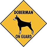 Warning! Doberman On Guard Aluminum Dog Sign, 12 x 12